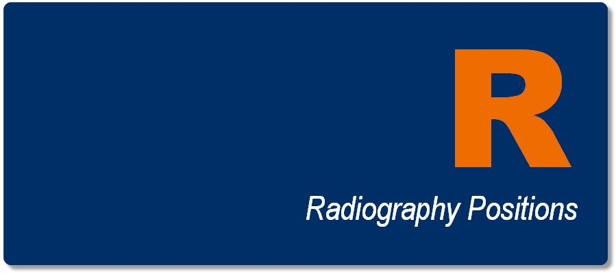 Radiography Positions